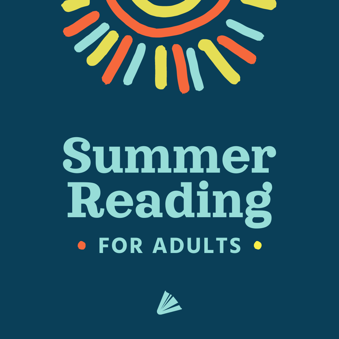 Summer Reading for Adults 2021
