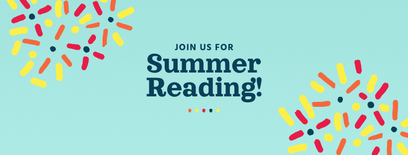 Join us for Summer Reading!