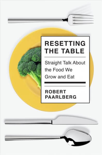Cover image of Resetting the Table by Robert Paarlberg