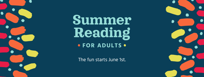 Summer Reading for Adults: The fun starts June 1